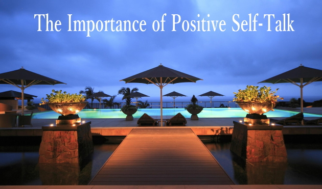 The Importance of Positive Self-Talk